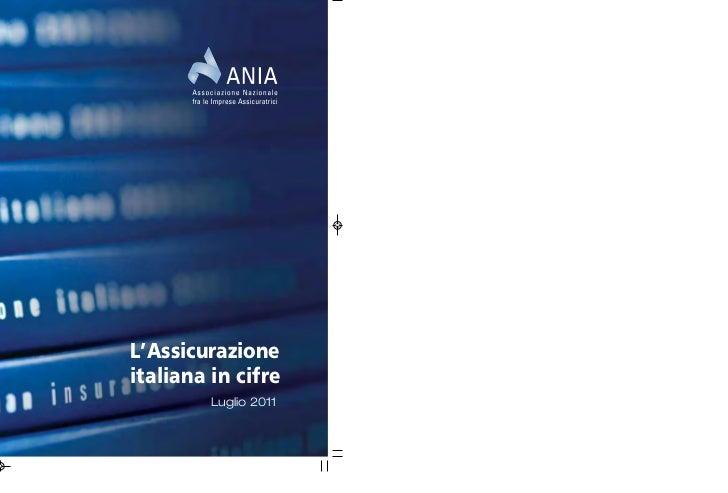 L'Assicurazioneitaliana in cifre         Luglio 2011