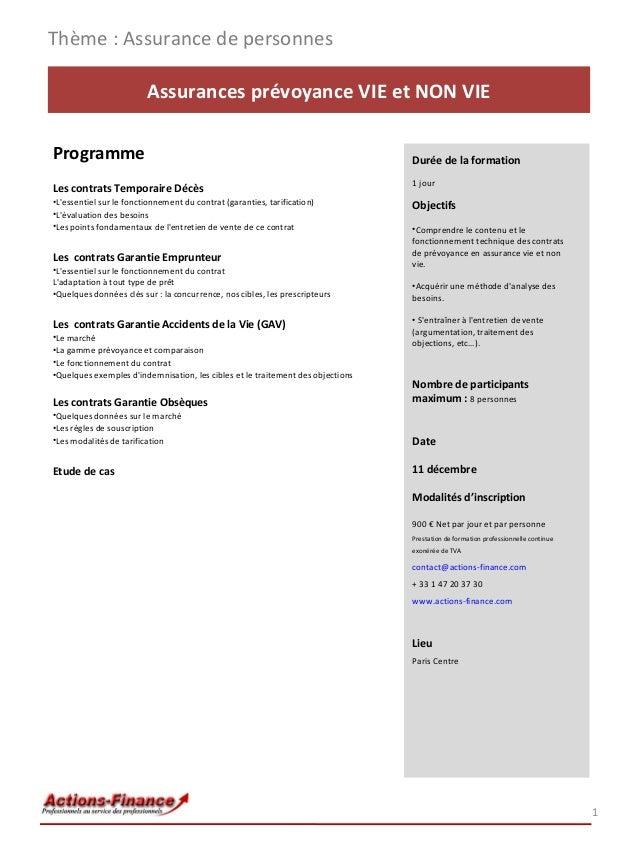 Thème : Assurance de personnes Assurances prévoyance VIE et NON VIE Programme  Durée de la formation  Les contrats Tempora...