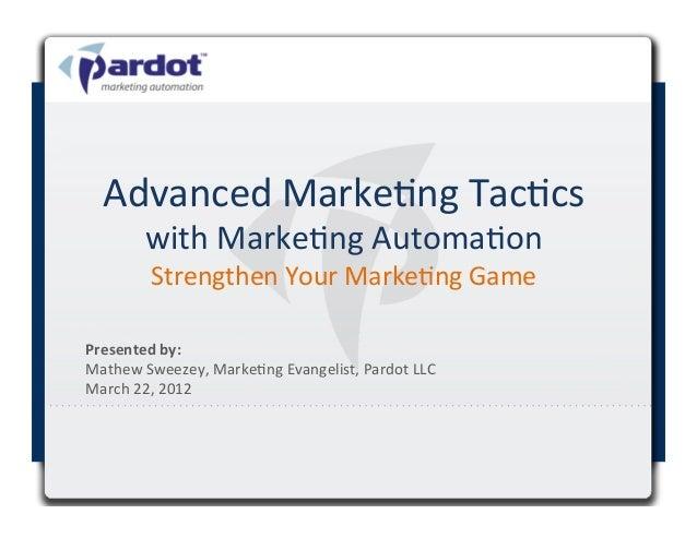 Advanced Marke.ng Tac.cs            with Marke.ng Automa.on                                          Strengthe...