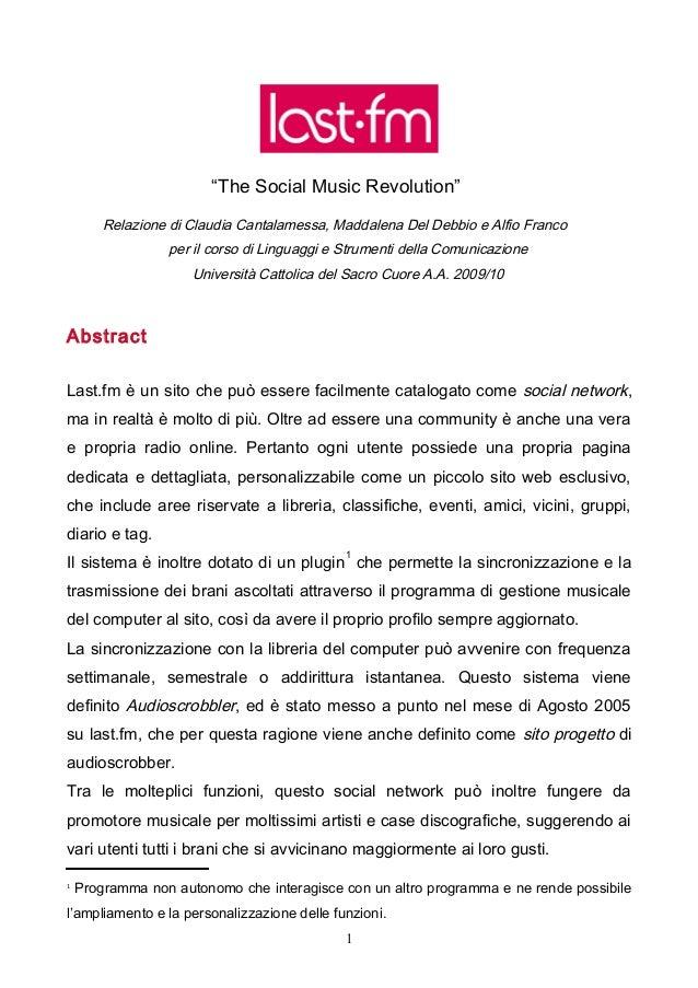 """""""The Social Music Revolution""""        Relazione di Claudia Cantalamessa, Maddalena Del Debbio e Alfio Franco               ..."""