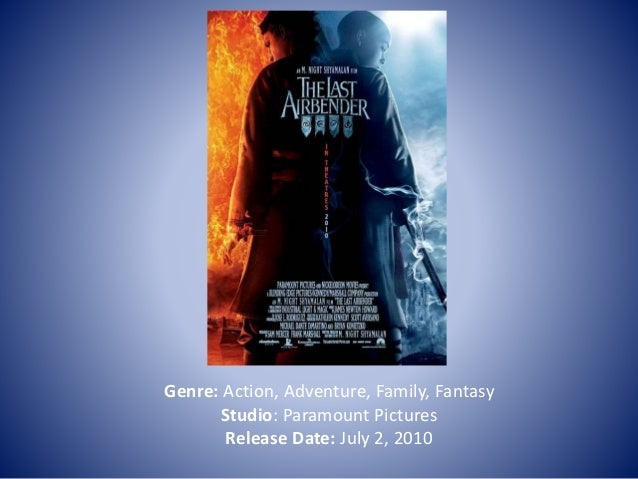 Genre: Action, Adventure, Family, Fantasy Studio: Paramount Pictures Release Date: July 2, 2010