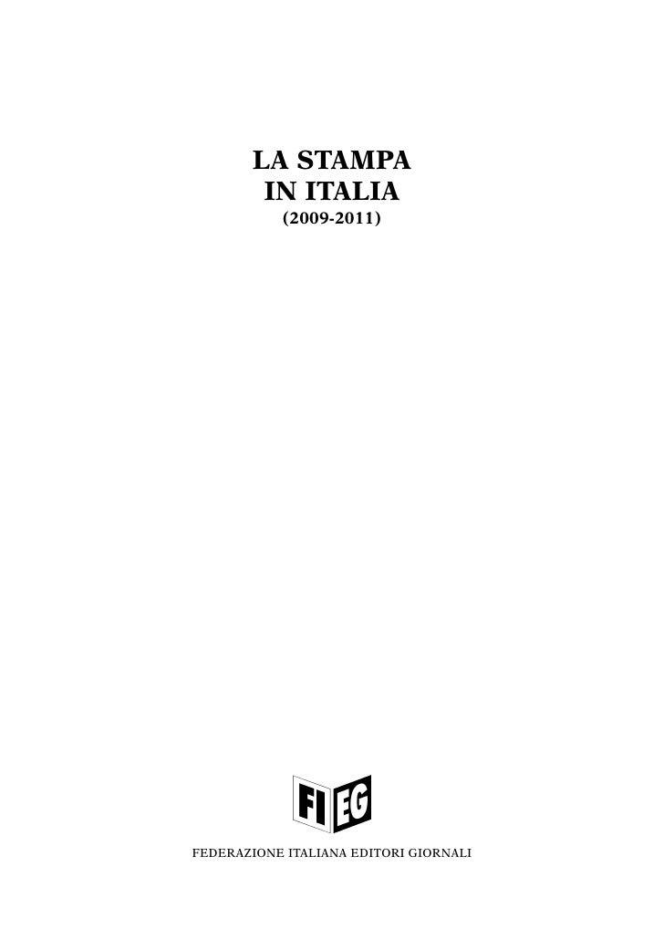 LA STAMPA        IN ITALIA           (2009-2011)FEDERAZIONE ITALIANA EDITORI GIORNALI