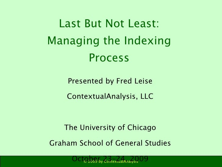 Last But Not Least  - Managing The Indexing Process