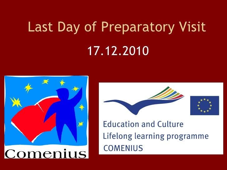 Last day of preparatory visit