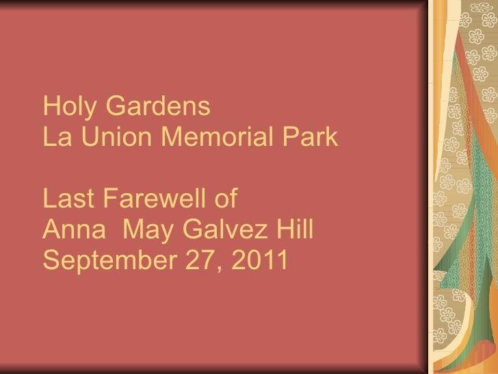 Holy Gardens  La Union Memorial Park Last Farewell of Anna  May Galvez Hill September 27, 2011