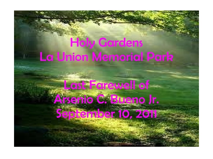Last farewell of arsenio bueno jr. at Holy Gardens La Union Memorial Park