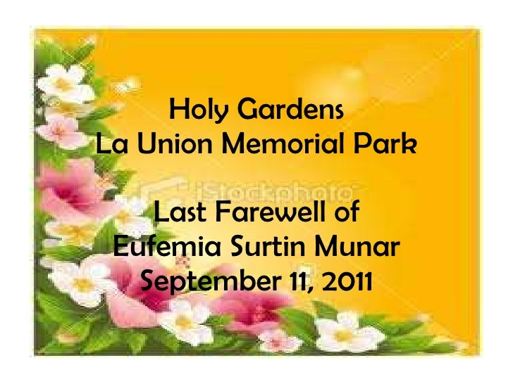 Holy Gardens La Union Memorial Park Last Farewell of Eufemia Surtin Munar September 11, 2011