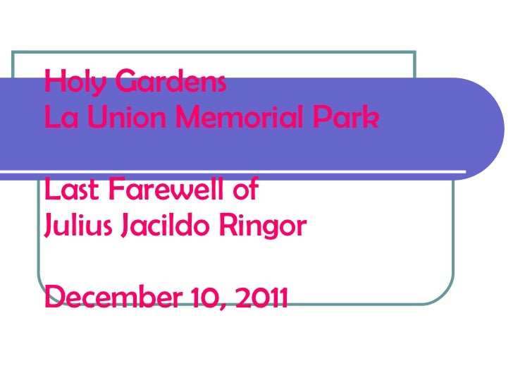 Last farewell of julius ringor at holy gardens la union memorial park