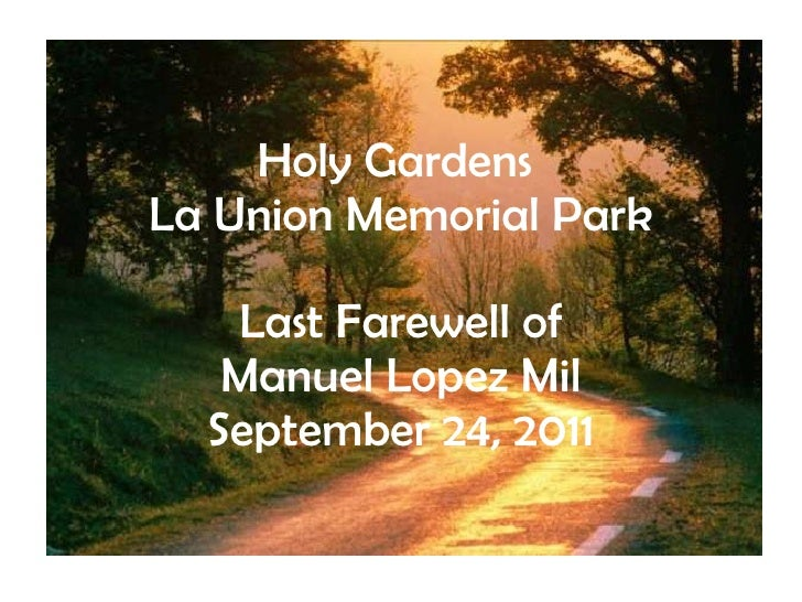 Holy Gardens  La Union Memorial Park Last Farewell of Manuel Lopez Mil September 24, 2011