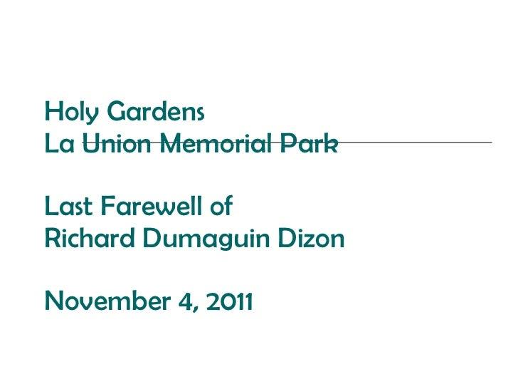 Holy Gardens La Union Memorial Park Last Farewell of Richard Dumaguin Dizon November 4, 2011