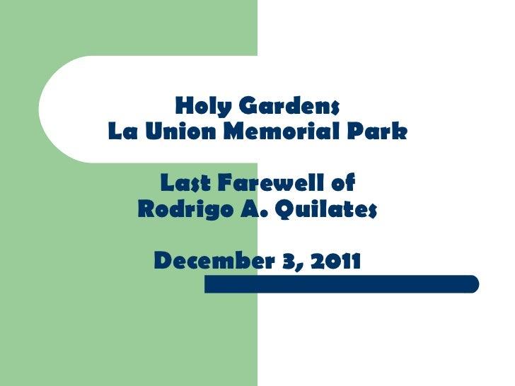 Holy Gardens La Union Memorial Park Last Farewell of Rodrigo A. Quilates December 3, 2011