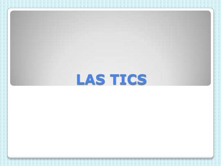 LAS TICS