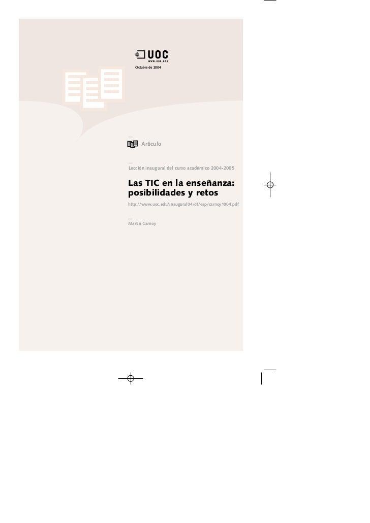 Octubre de 2004      ArtículoLección inaugural del curso académico 2004-2005Las TIC en la enseñanza:posibilidades y retosh...