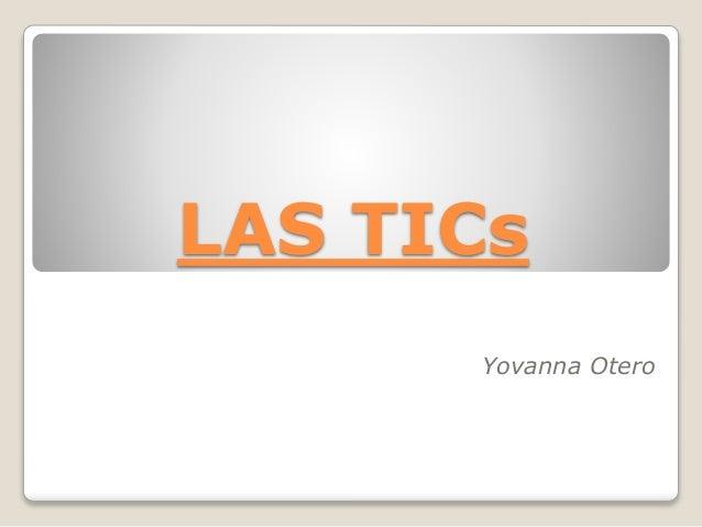 LAS TICs Yovanna Otero