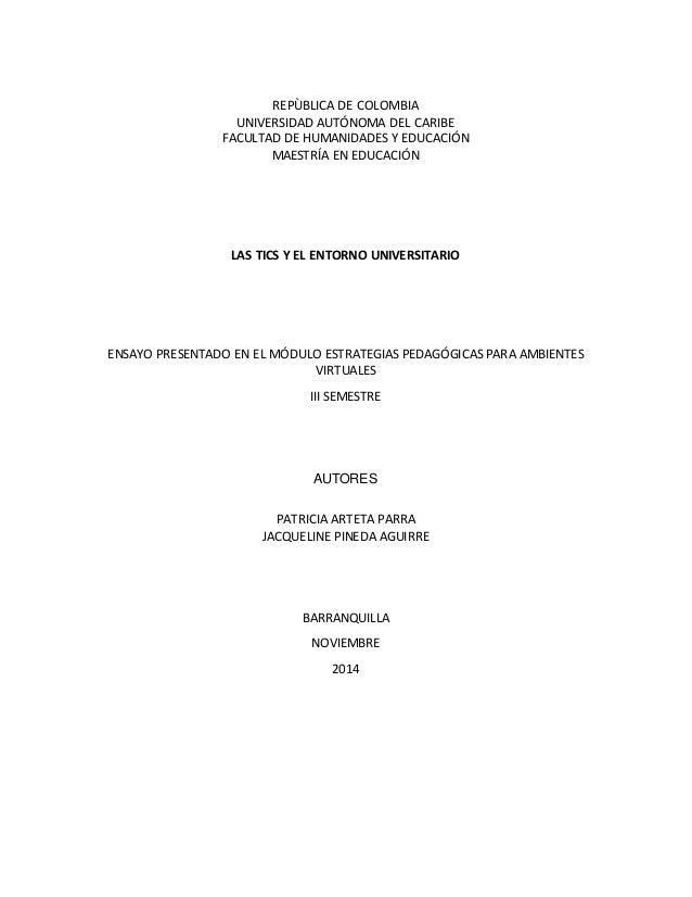 REPÙBLICA DE COLOMBIA  UNIVERSIDAD AUTÓNOMA DEL CARIBE  FACULTAD DE HUMANIDADES Y EDUCACIÓN  MAESTRÍA EN EDUCACIÓN  LAS TI...