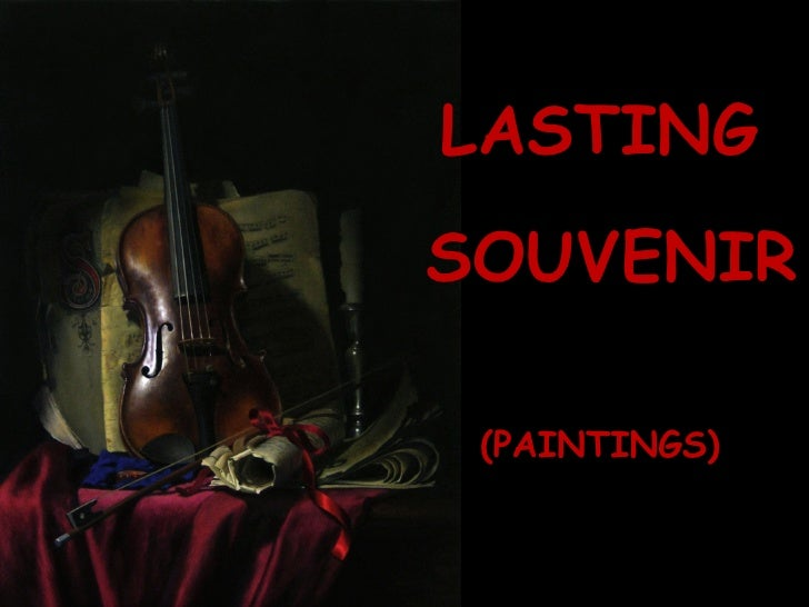 Lasting Souvenir - Paintings