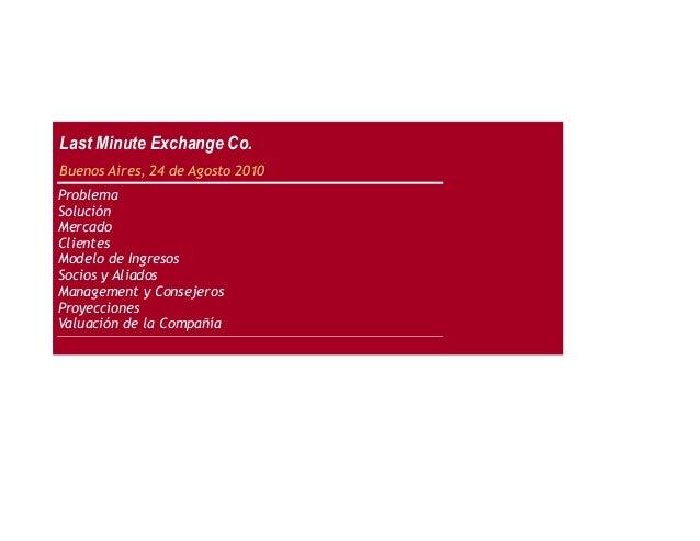 Buenos Aires,24 de Agosto 2010 Problema Solución Mercado Clientes Modelo de Ingresos Socios y Aliados Management y Co...