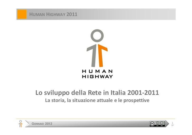 La storia della Rete in Italia, 2001-2011