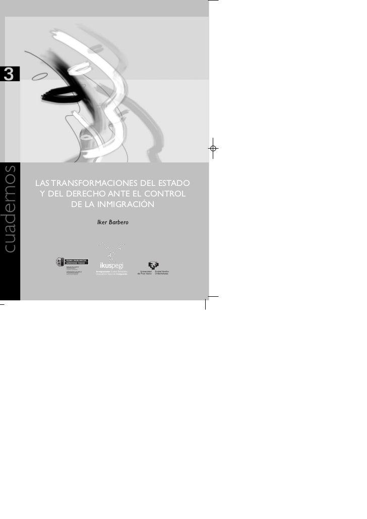 3cuadernos            LAS TRANSFORMACIONES DEL ESTADO             Y DEL DERECHO ANTE EL CONTROL                    DE LA I...