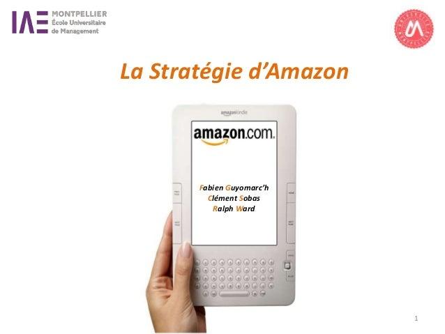 Fabien Guyomarc'h Clément Sobas Ralph Ward La Stratégie d'Amazon 1