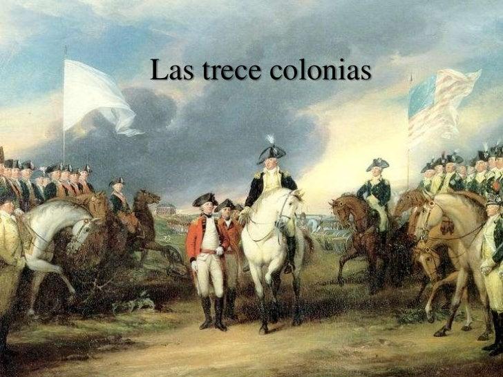 """LAS COLONIAS """"BRITÁNICAS DE NORTEAMÉRICA"""" Las-trece-colonias-1-728"""