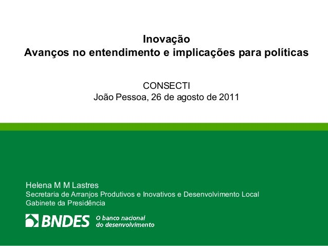 InovaçãoAvanços no entendimento e implicações para políticas                              CONSECTI                    João...