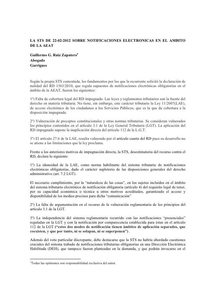 LA STS DE 22-02-2012 SOBRE NOTIFICACIONES ELECTRONICAS EN EL AMBITODE LA AEATGuillermo G. Ruiz ZapateroAbogadoGarriguesSe...