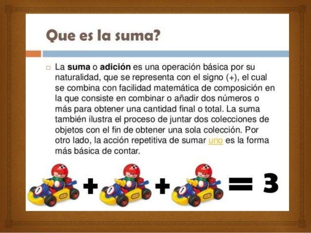 Elemento neutro: La suma de cualquier número y cero es igual al número original. Por ejemplo 5 + 0 = 5.