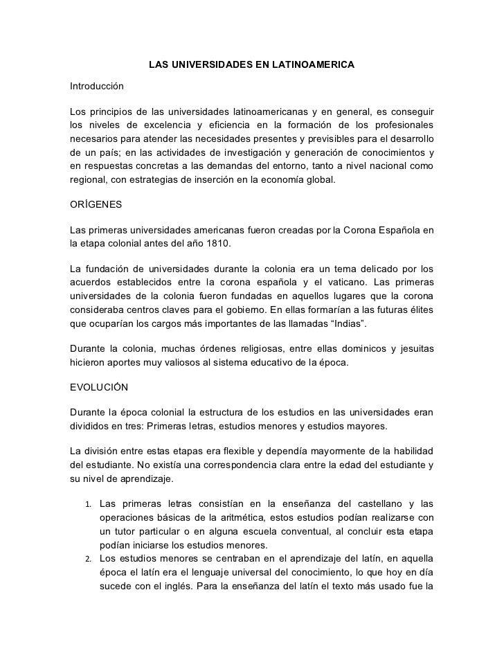 LAS UNIVERSIDADES EN LATINOAMERICAIntroducciónLos principios de las universidades latinoamericanas y en general, es conseg...