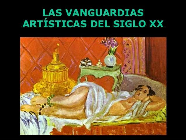 LAS VANGUARDIAS ARTÍSTICAS DEL SIGLO XX