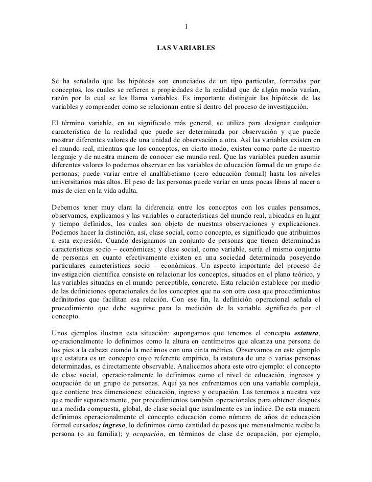 1                                    LAS VARIABLESSe ha señalado que las hipótesis son enunciados de un tipo particular, f...