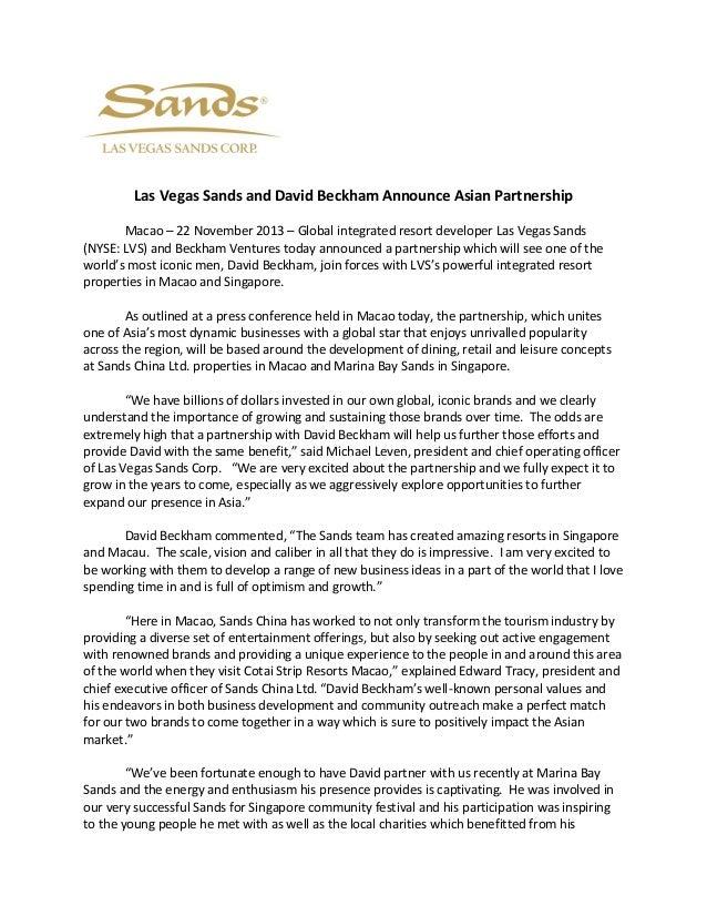 Las Vegas Sands and David Beckham Announce Asian Partnership Macao – 22 November 2013 – Global integrated resort developer...
