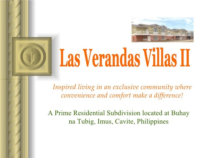 Inspired living in an exclusive community w here convenience and comfort make a difference! Las Verandas Villas II A Prime...
