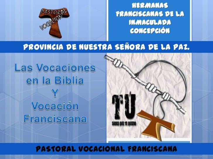 Pastoral Vocacional Franciscana (HFIC):  LA VOCACIÓN COMO SERVICIO