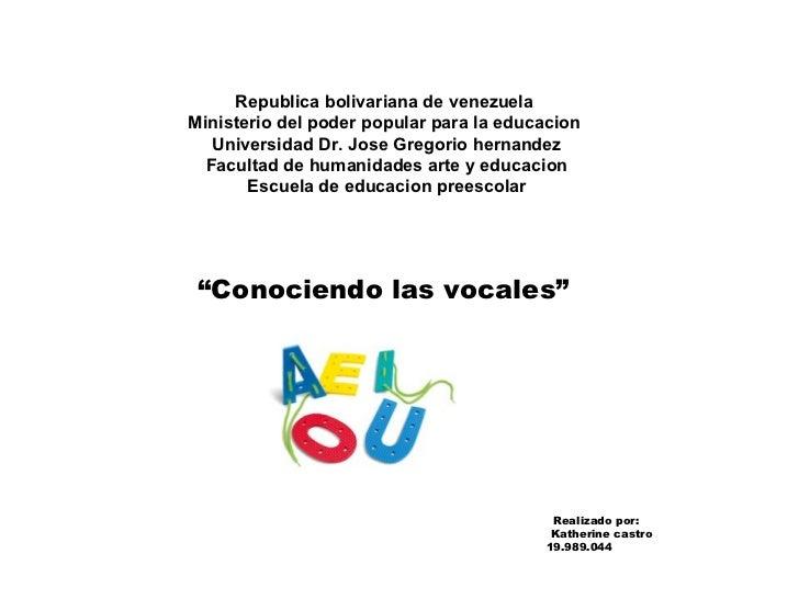 Republica bolivariana de venezuela  Ministerio del poder popular para la educacion  Universidad Dr. Jose Gregorio hernande...