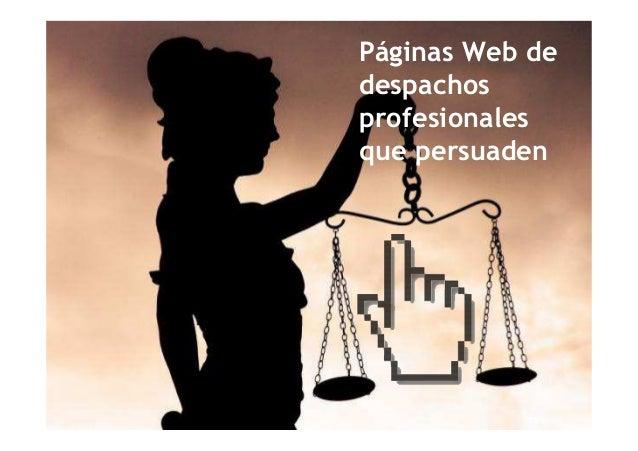 Páginas Web dedespachosprofesionalesque persuaden
