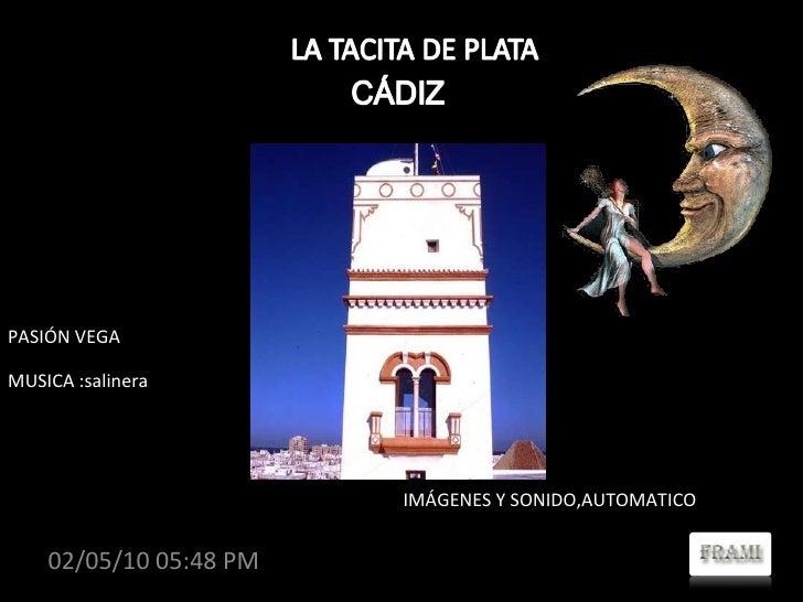 Álbum de fotografías MUSICA :salinera PASIÓN VEGA 02/05/10 05:48 PM IMÁGENES Y SONIDO,AUTOMATICO