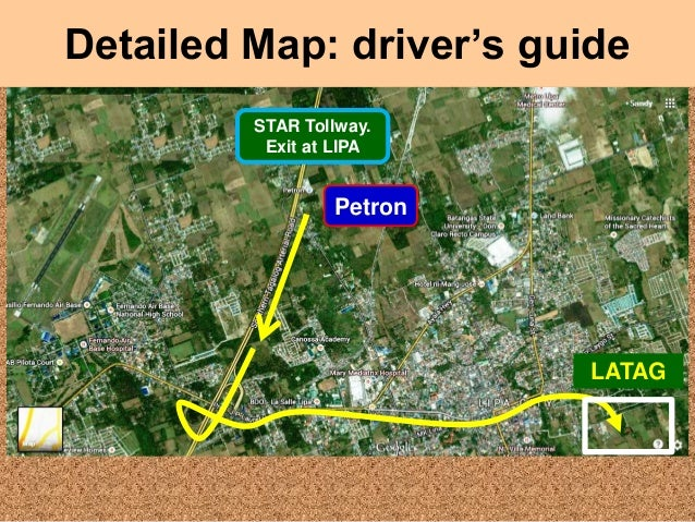 Detailed Map: driver's guide STAR Tollway. Exit at LIPA  Petron  LATAG