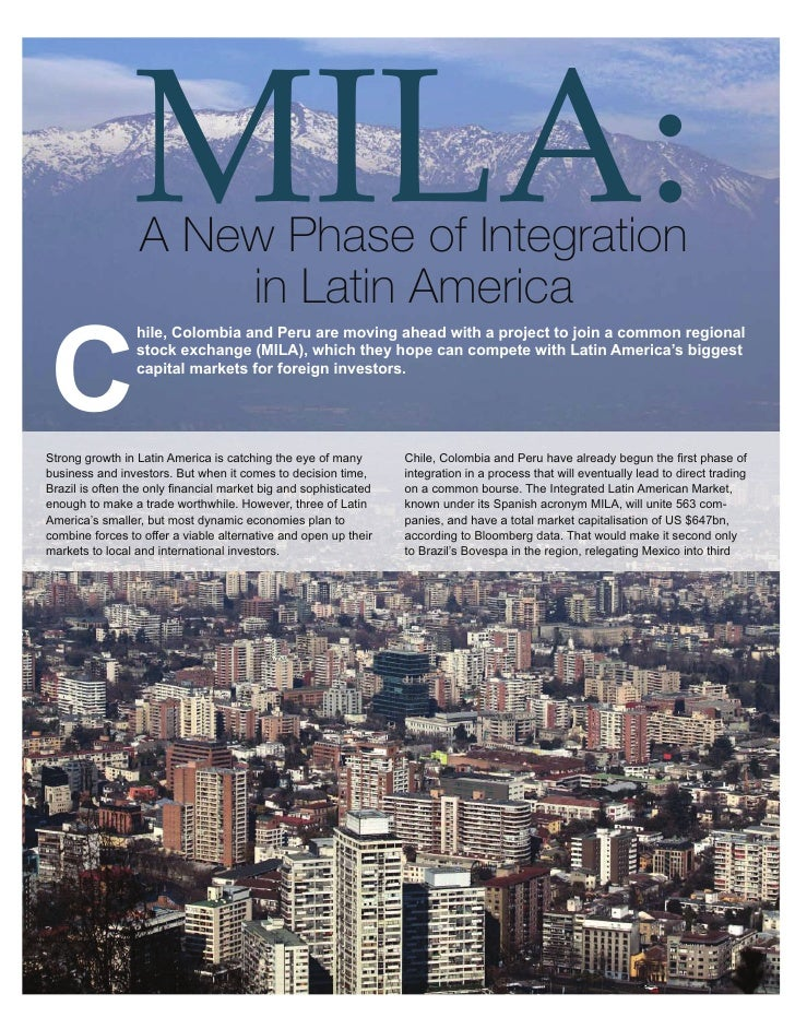 Agribusiness                MILA:          MILA: A New Phase of Integra on in La n America          Chile, Colombia and Pe...