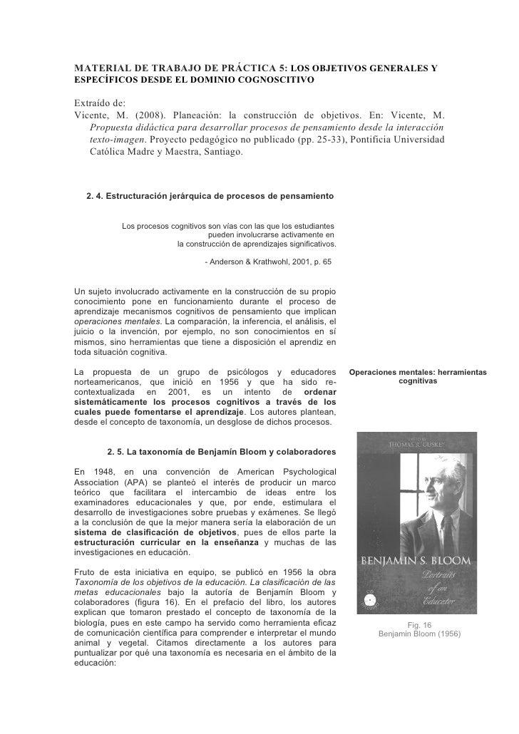MATERIAL DE TRABAJO DE PRÁCTICA 5: LOS OBJETIVOS GENERALES Y ESPECÍFICOS DESDE EL DOMINIO COGNOSCITIVO  Extraído de: Vicen...