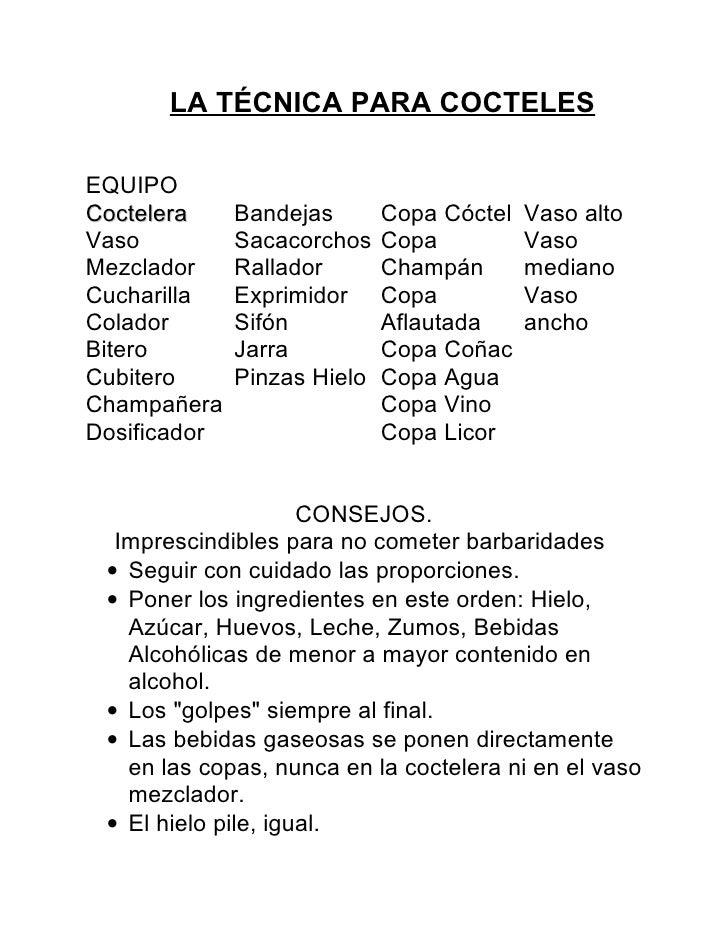 LA TÉCNICA PARA COCTELES  EQUIPO Coctelera     Bandejas       Copa Cóctel   Vaso alto Vaso          Sacacorchos    Copa   ...