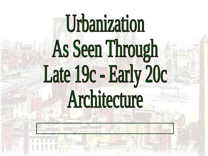 Late19c Urbanization