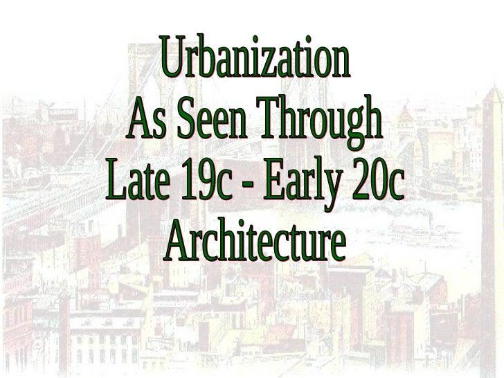 Late 19c Urbanization