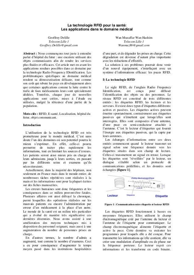 La technologie RFID pour la santé: Les applications dans le domaine médical Geoffrey Delille Telecom Lille 1 Geoffrey.Deli...