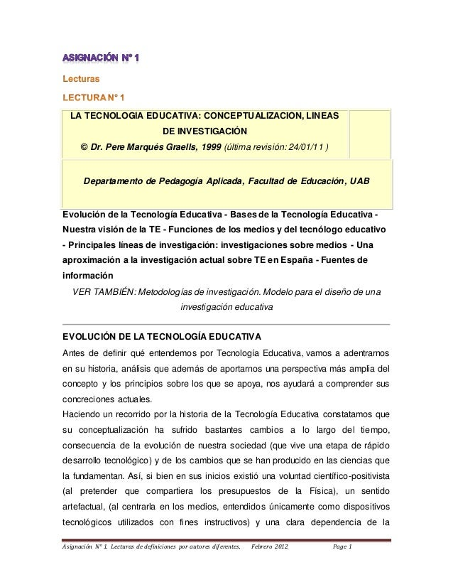 Asignación N° 1. Lecturas de definiciones por autores diferentes. Febrero 2012 Page 1 LA TECNOLOGÍA EDUCATIVA: CONCEPTUALI...