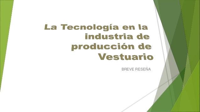 La tecnología en la industria de producción de vestuario