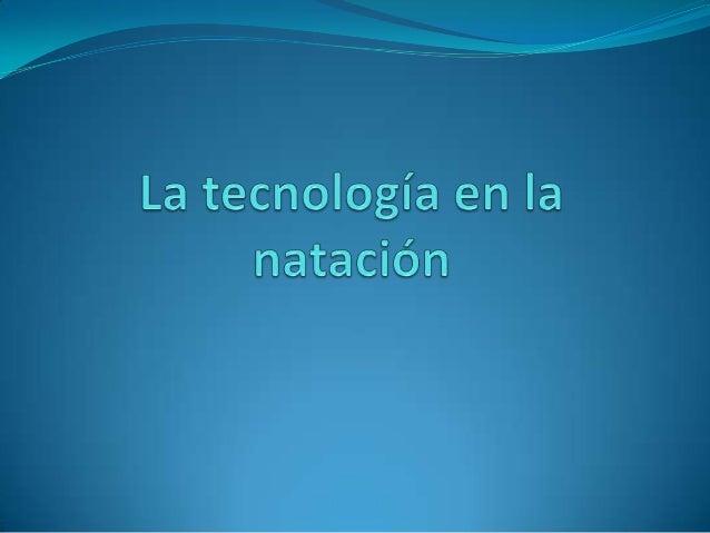 La tecnología en la natación