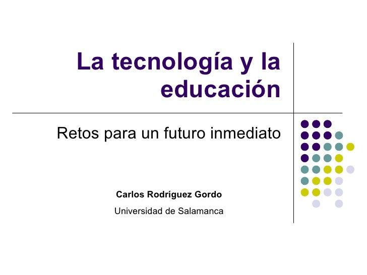 La tecnología y la educación