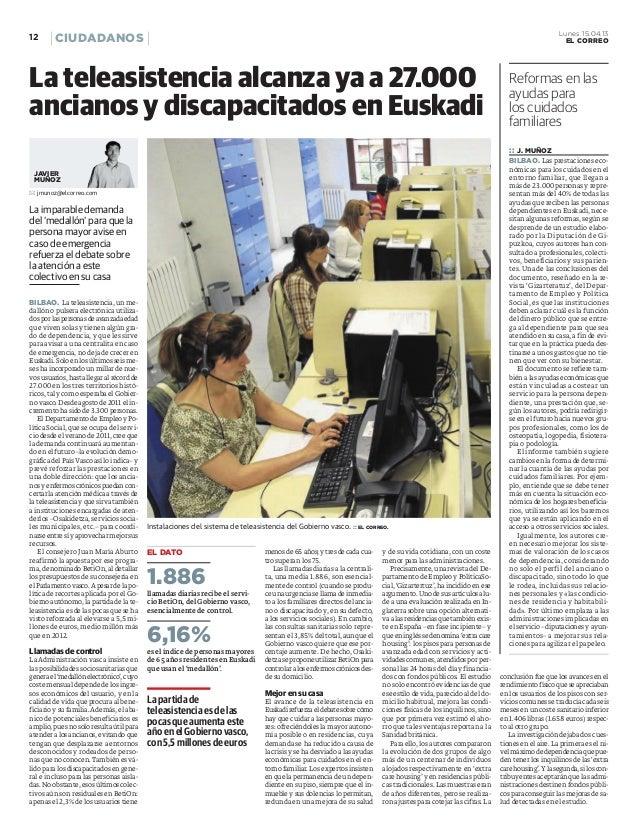 La teleasistencia alcanza ya a 27000 ancianos y discapacitados en euskadi