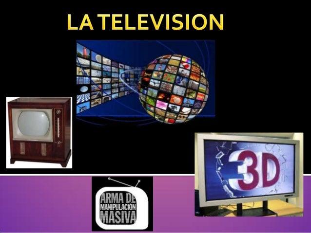 La televisión es un sistema para la transmisión y recepción de imágenes en movimiento y sonido a distancia que emplea un m...